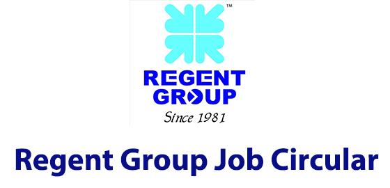 Regent Group Job Circular