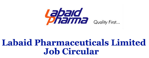 Labaid Pharmaceuticals Limited Job Circular