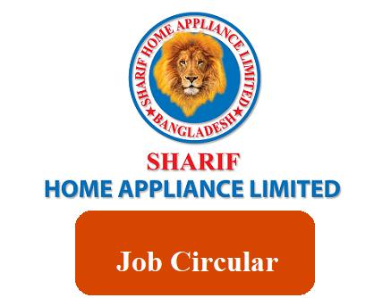 Sharif Home Appliance Job Circular