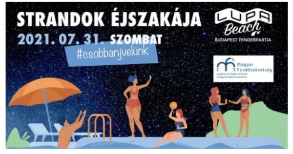 Egyedi élményeket kínál a Lupa a Strandok Éjszakáján