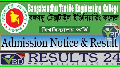 Bangabandhu Textile Engineering College Admission Notice & Result