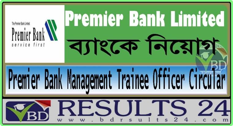 Premier Bank Management Trainee Officer Circular