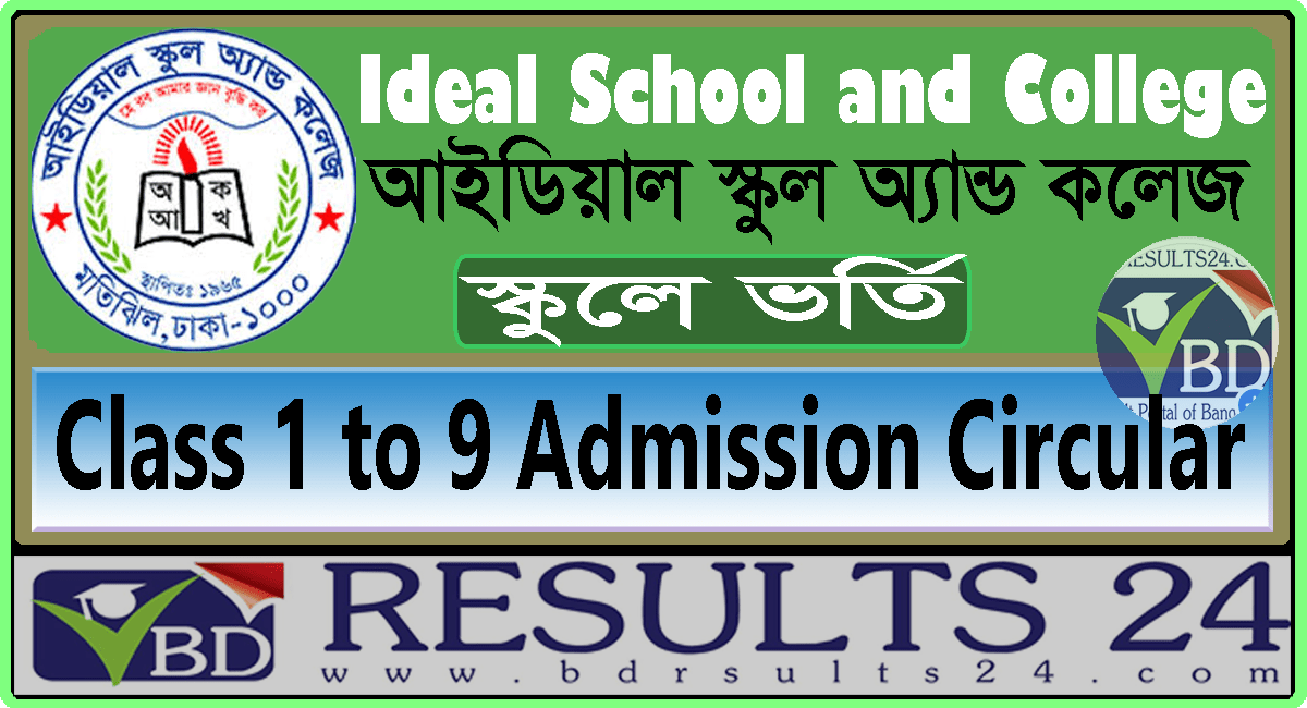 Ideal School and College Class 1 to 9 Admission Circular