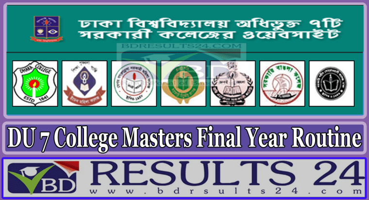 Dhaka University 7 College Masters Final Year Routine