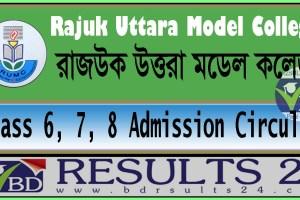 Rajuk Uttara Model College Class 6, 7, 8 Admission Circular