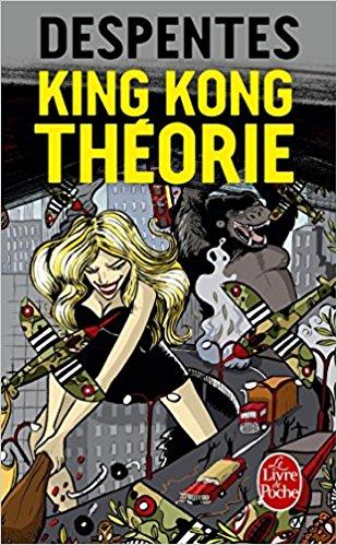 couverture du livre King Kong Théorie