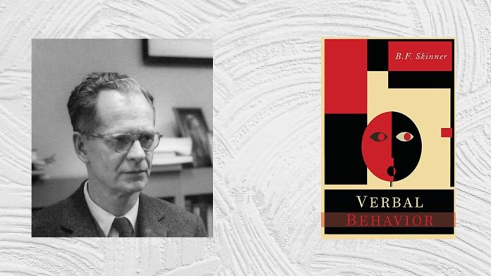 B. F. Skinner Verbal Behavior