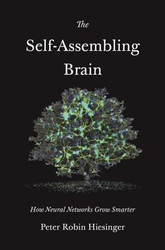 the self-assembling brain book cover