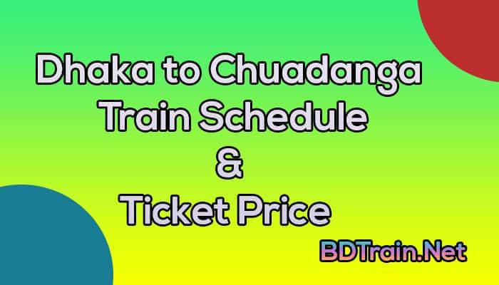 dhaka to chuadanga train schedule and ticket price