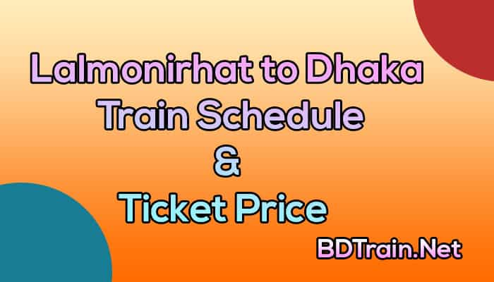 lalmonirhat to dhaka train schedule and ticket price