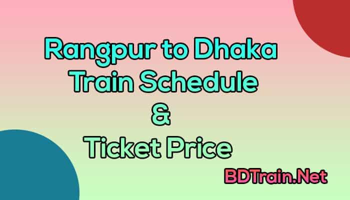 rangpur to dhaka train schedule and ticket price