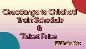 chuadanga to chilahati train schedule and ticket price