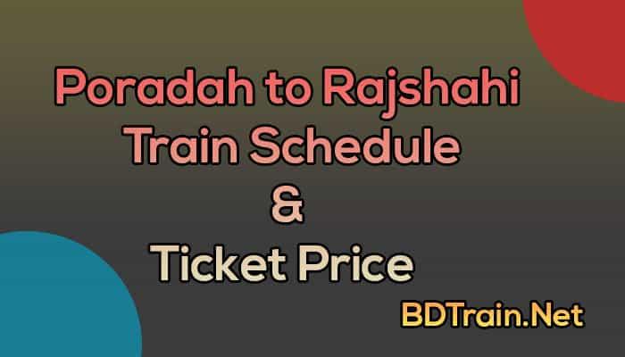 poradah to rajshahi train schedule and ticket price