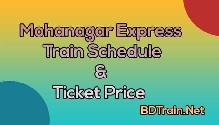 mohanagar express train schedule and ticket price