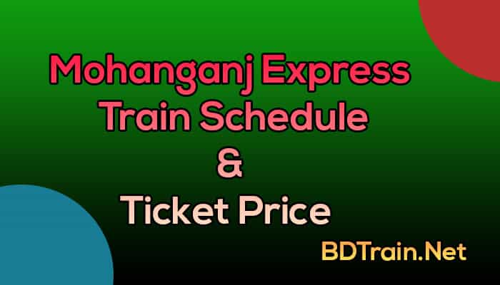 mohanganj express train schedule and ticket price