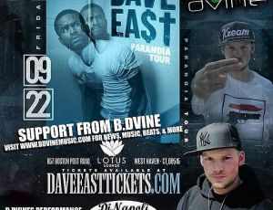 B.DVINE SUPPORTING DAVE EAST ON PARANOIA TOUR IN CT W/ GUEST LADII SMYLEZ
