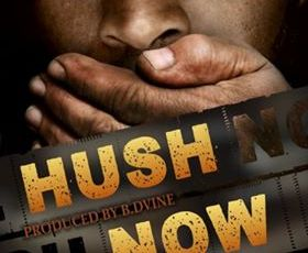 """New B. Dvine song """"Hush Now"""" featuring Erick Sermon, D-Rage, & Cuban Pete Out Now!"""