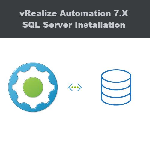 vRealize Automation SQL Database Installation - Be-Virtual net