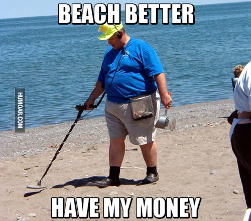 beach-better-have-my-money