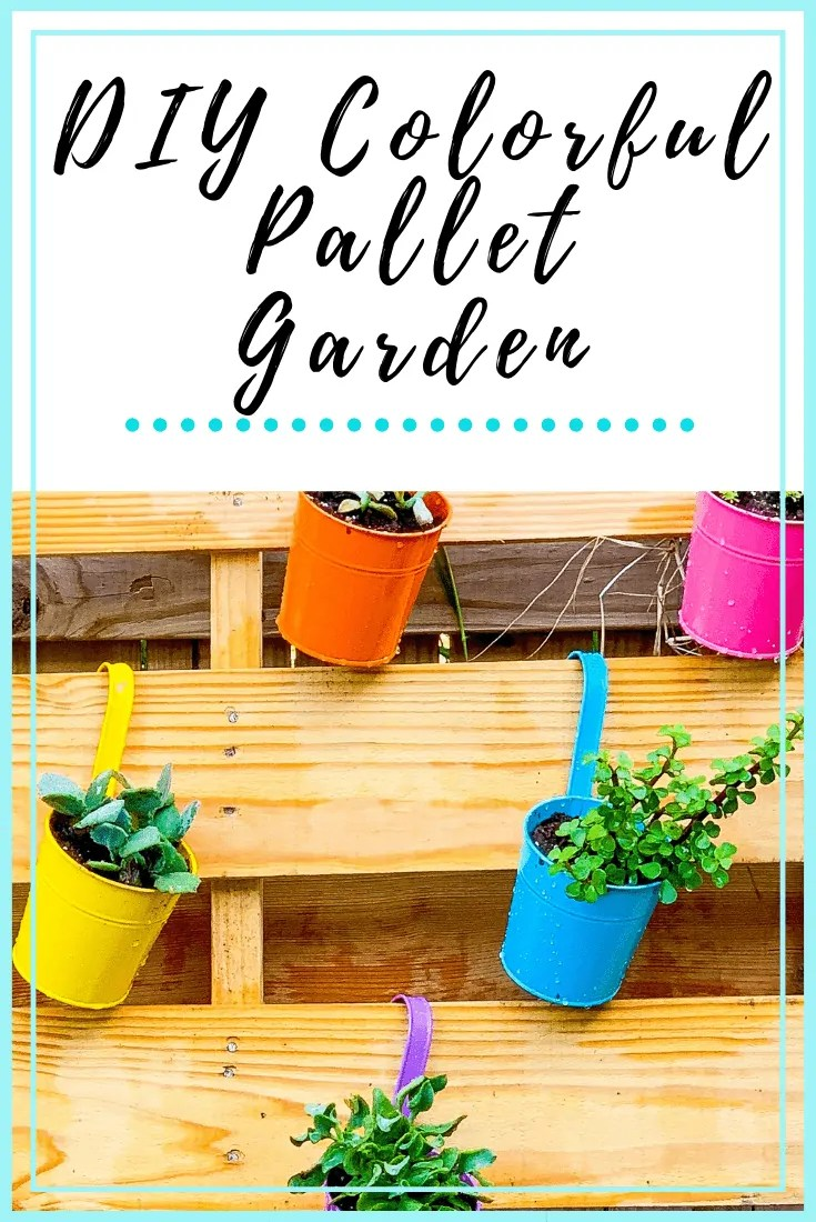 DIY Colorful Pallet Garden