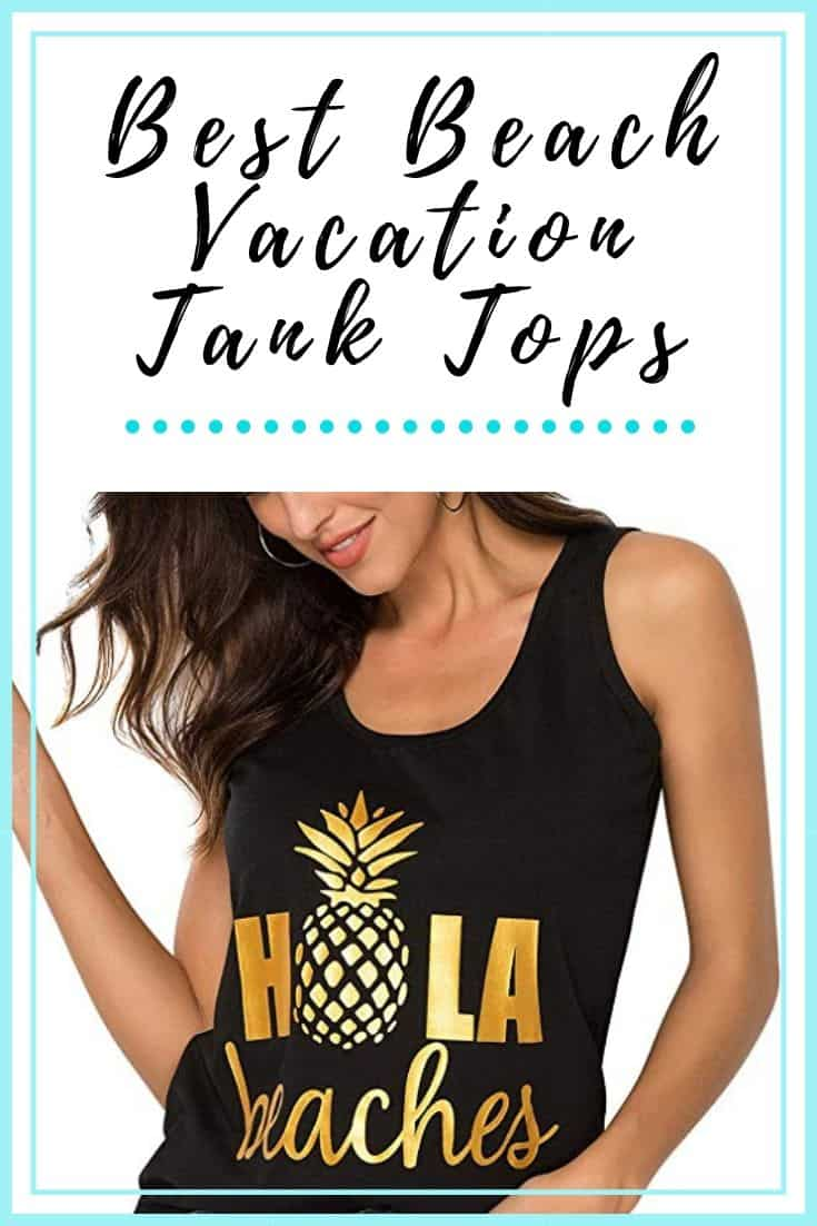 Best Beach Vacation Tank Tops For Women