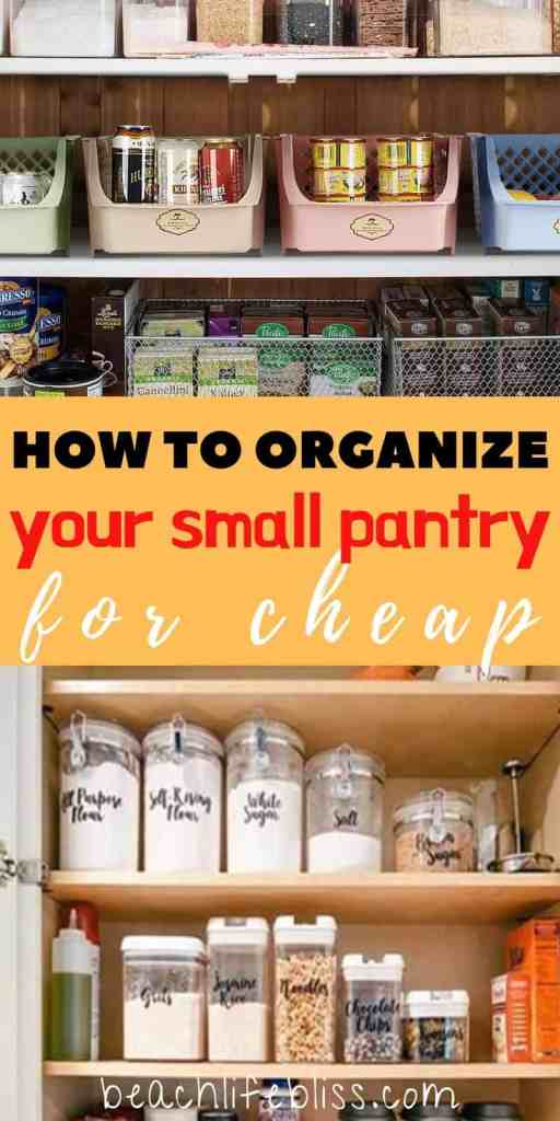 How To Organize Your Small Pantry For Cheap - Small Pantry Organization Tips & Tricks