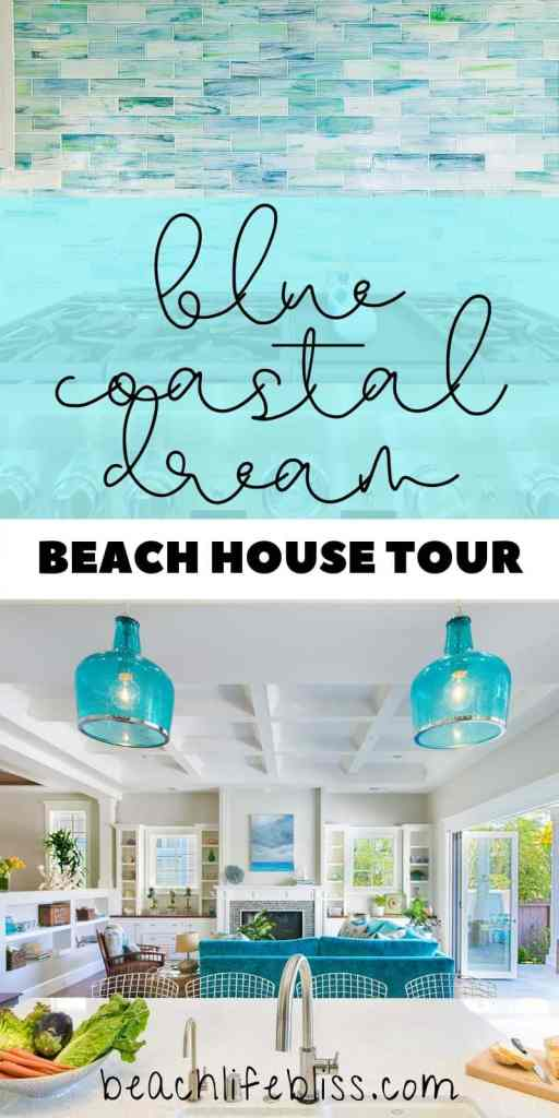 Blue Coastal Dream | Beach House Decor Ideas