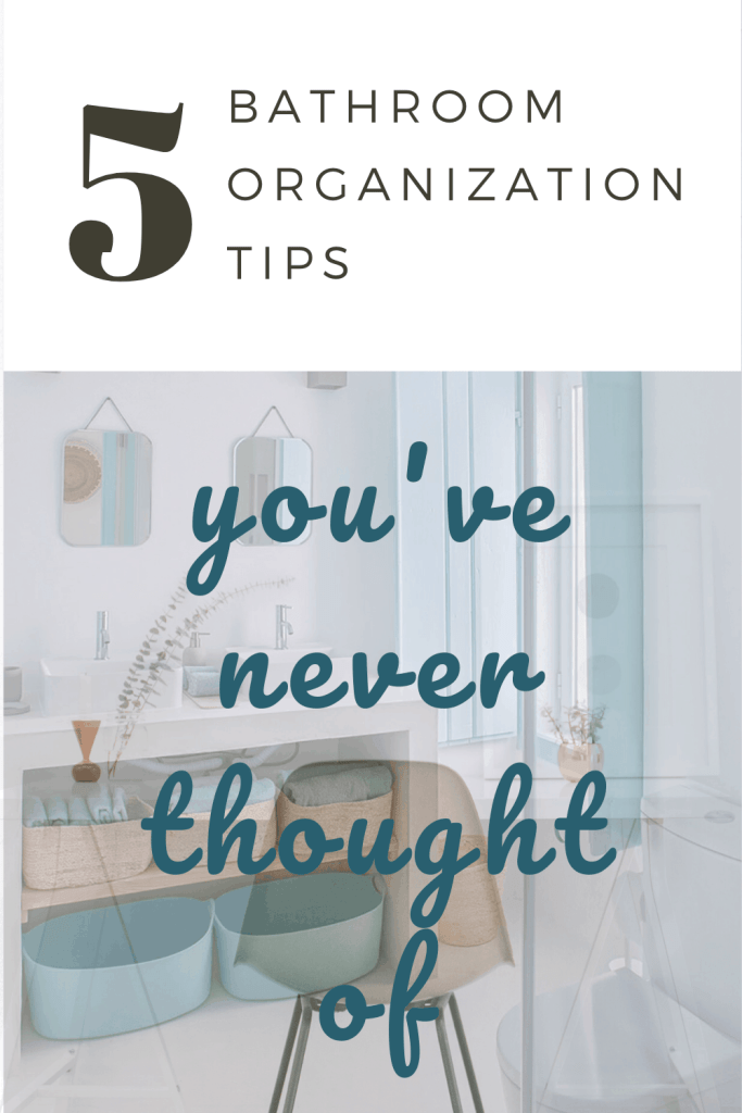 Bathroom Organization Tips You've Never Thought Of