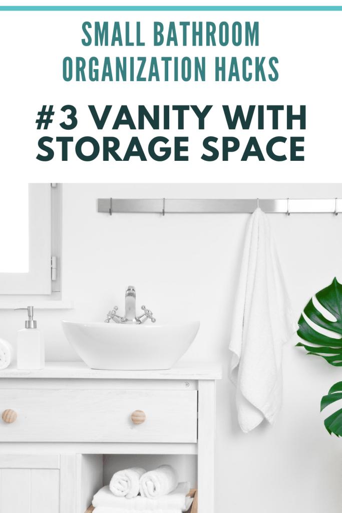 Small Bathroom Organization Ideas -  Vanity With Storage Space