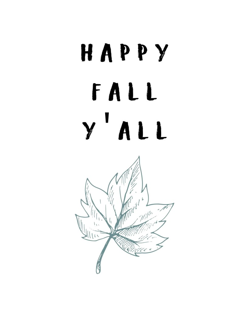 Happy Fall Yall FREE PRINTABLE decorate for fall on a budget