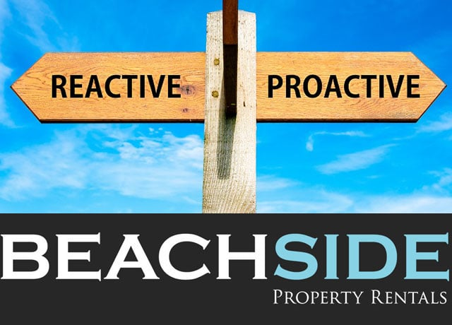 ProActive rather than ReActive