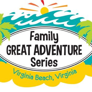 Virginia Beach Family Great Adventure Series