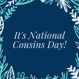 It's National Cousins Day