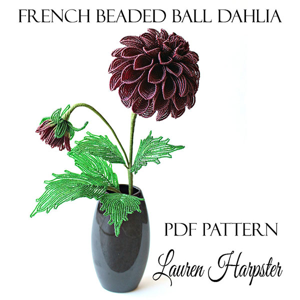 French Beaded Ball Dahlia pattern by Lauren Harpster
