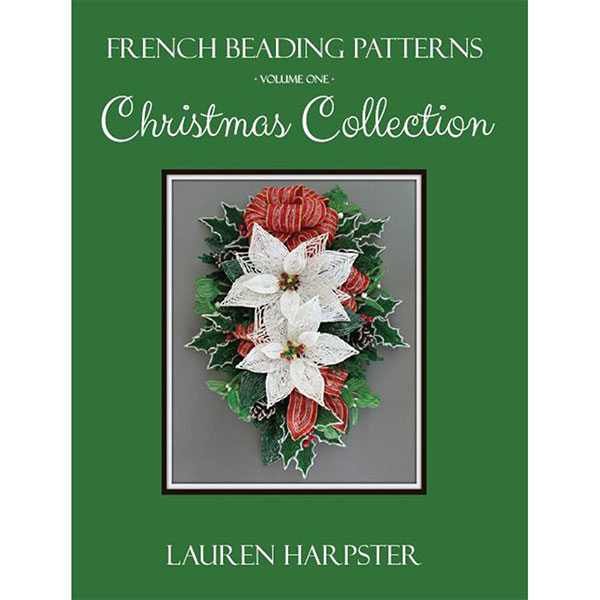 French Beading Patterns: Christmas Collection by Lauren Harpster