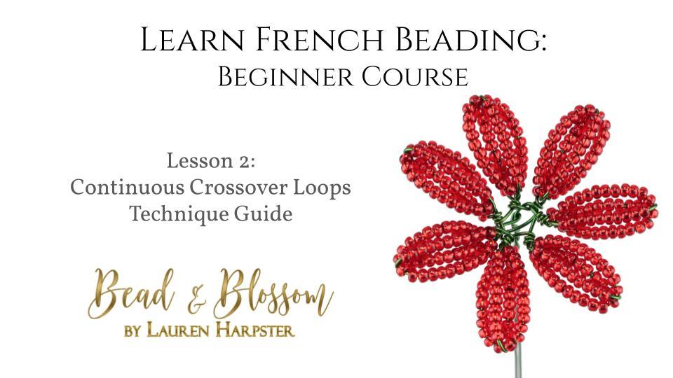 French beading technique tutorial by Lauren Harpster
