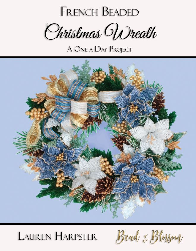 French Beaded Christmas Wreath Paperback book by Lauren Harpster