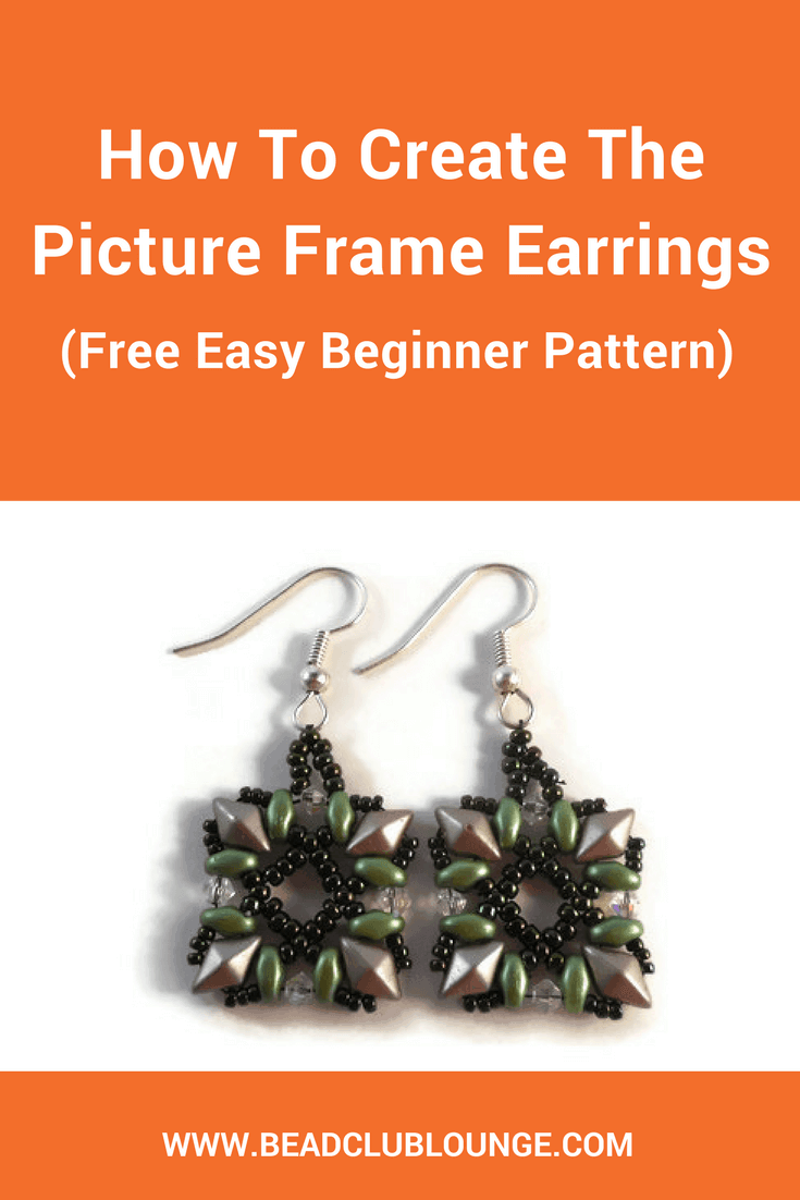 Free Easy Beading Pattern How To Create The Picture Frame Earrings