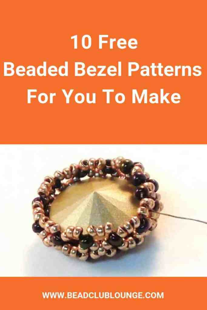 Check out this list of free beaded bezel patterns. There's a tutorial here for everyone whether you're a beginner or you've been jewelry making for years. #beading #beadweaving #bezel