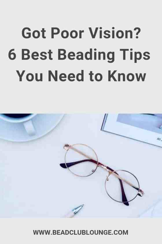 Poor eyesight interfering with your love of bead weaving? Try these six beading tips to avoid frustration and eye strain when making jewelry. #beadweaving #beading