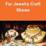 Need jewelry display ideas for craft shows? Here are some popular options to make your fair booth stand out so you can grab your customers' attention and make more money. #sellinghandmadejewelry #tbcl