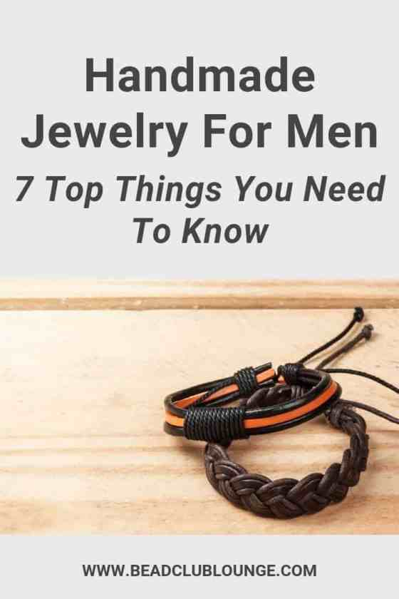 Learn how to make unique handmade jewelry for men. Whether it's stainless steel accessories for him or diy bracelets made of beads, here are some simple tips to create designs guys actually want to wear. #handmadejewelryformen #tbcl