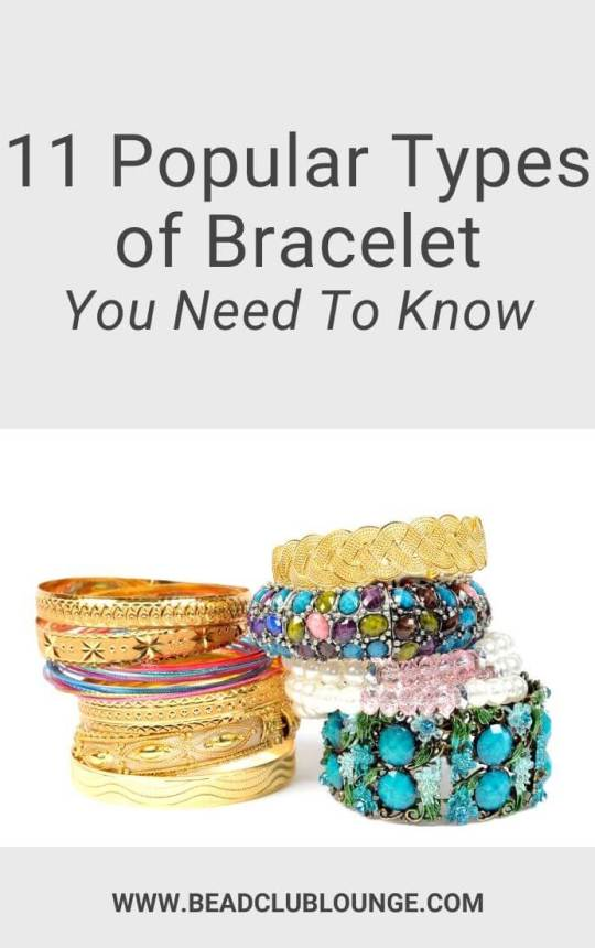 Introducing The Most Popular Types of Bracelets You Need To Know