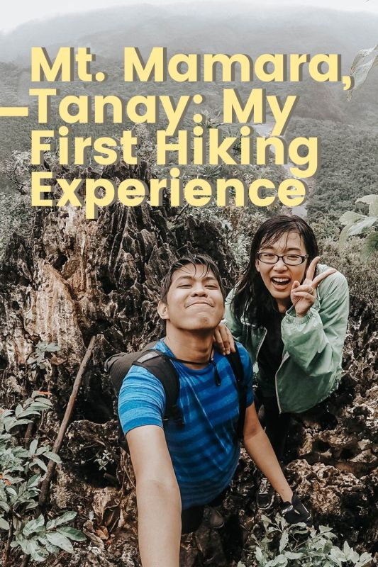 A couple in the mountain's summit with text Mt Mamara, Tanay: My First Hiking Experience