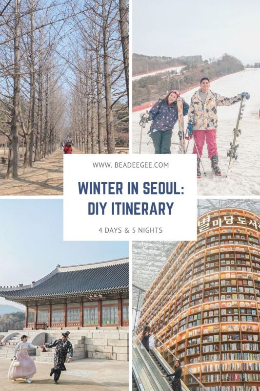 A collage of four photos of what to do in Seoul with test in the middle Winter in Seoul DIY Itinerary 4days & 5 nights