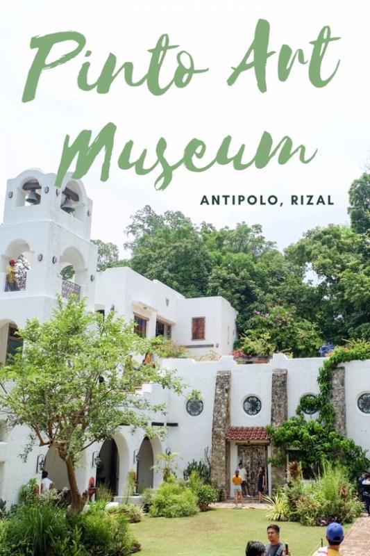Pinto Art Museum Antipolo Rizal