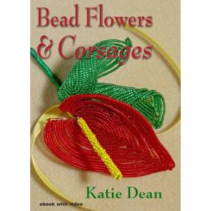 Bead flowers and corsages, ebook by Katie Dean