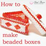 How to make beaded boxes, Katie Dean, Beadflowers