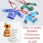How to make beaded Christmas ornaments that are easy to sell, Katie Dean, Beadflowers
