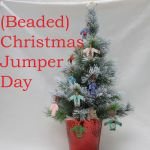 Christmas Jumper Day, Beaded Christmas Jumper, Katie Dean, Beadflowers